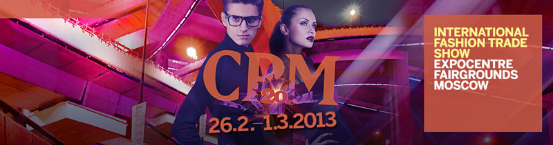 CPM - COLLECTION PREMIERE MOSCOW 2013